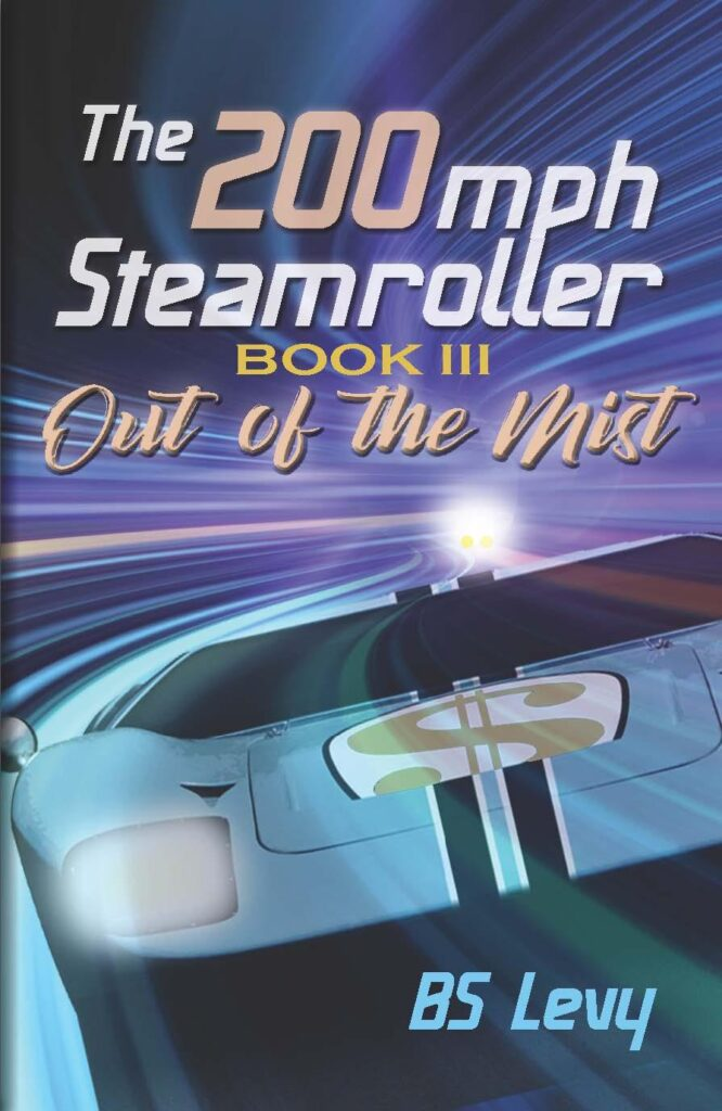 The 200 mph Steamroller book cover